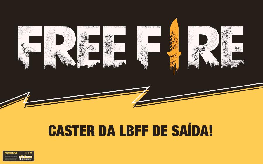 Caster da LBFF de Saída! 1