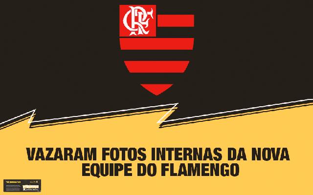Vazaram Fotos Internas da Nova Equipe do Flamengo 1