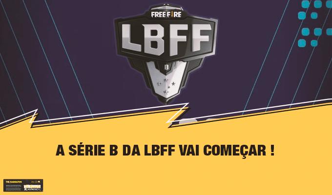 lbff-serie-b-vai-começar
