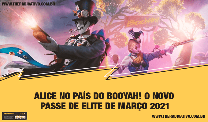Alice no País do BOOYAH! O Novo Passe de Elite de Março 2021 1