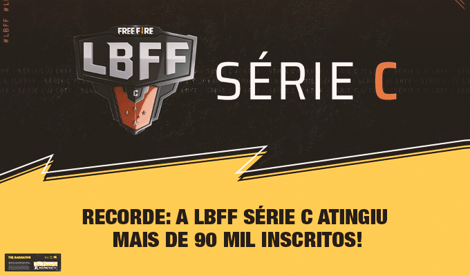 RECORDE: A LBFF Série C atingiu mais de 90 mil Inscritos! 1