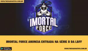 imortal-force-serie-b