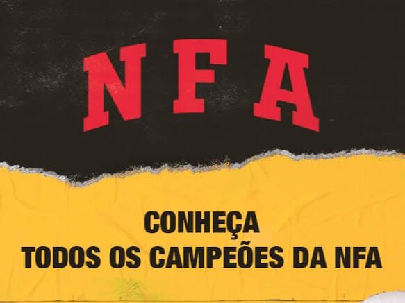 NFA DIVULGA LISTA COM TODOS OS CAMPEOES