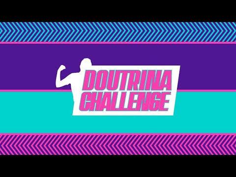 VAI COMEÇAR O DOUTRINA CHALLENGE 2